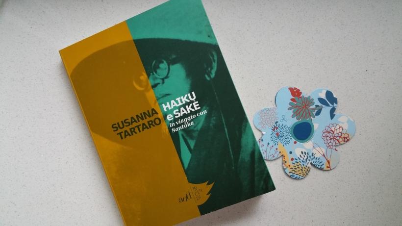 I libri di #PordenoneLegge 2016: Haiku e Saké di Susanna Tartaro